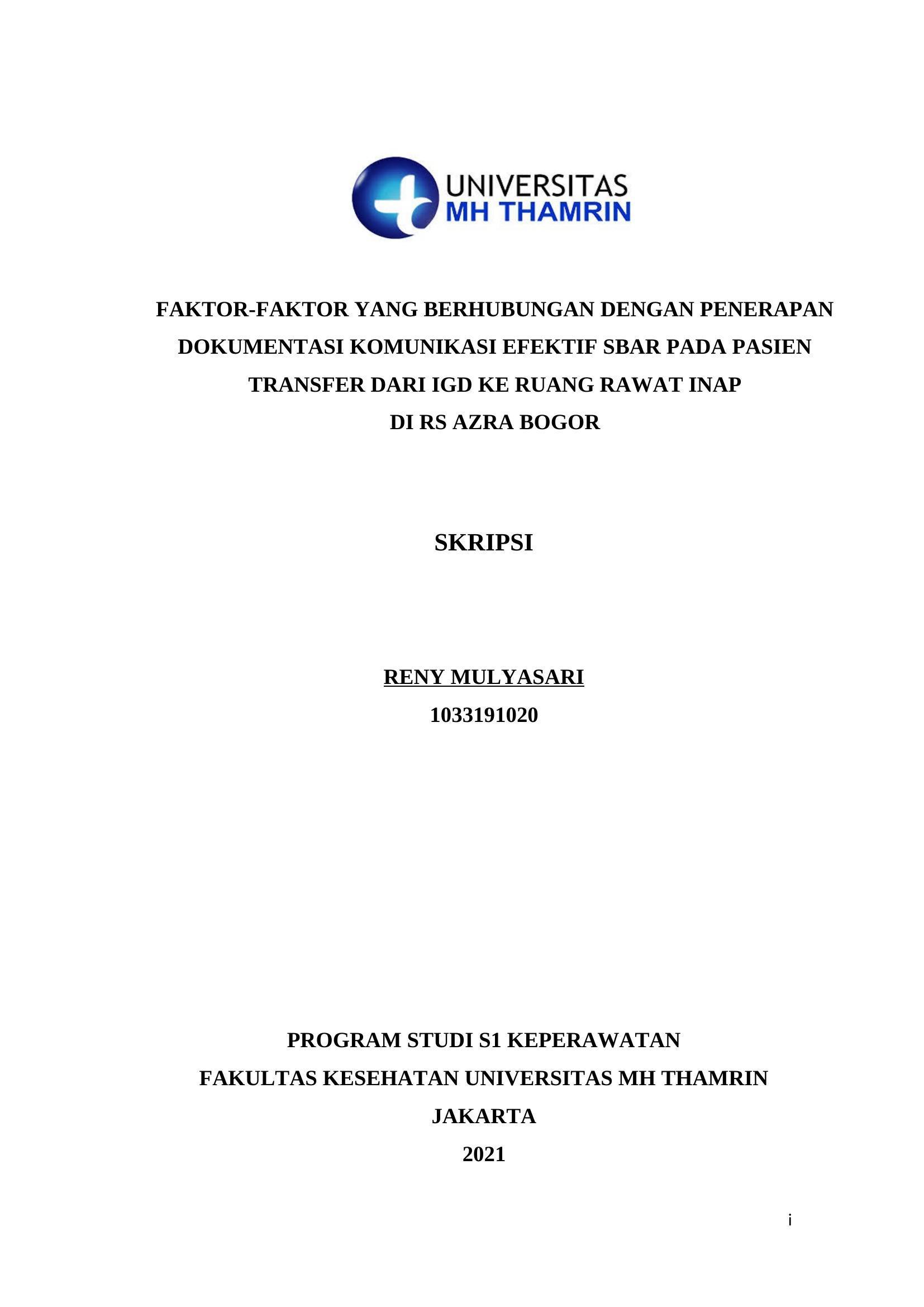 Faktor-faktor Yang Berhubungan Dengan Penerapan  Dokumentasi Komunikasi Efektif SBAR Pada Pasien  Transfer Dari IGD Ke Ruang Rawat Inap  Di RS AZRA Bogor
