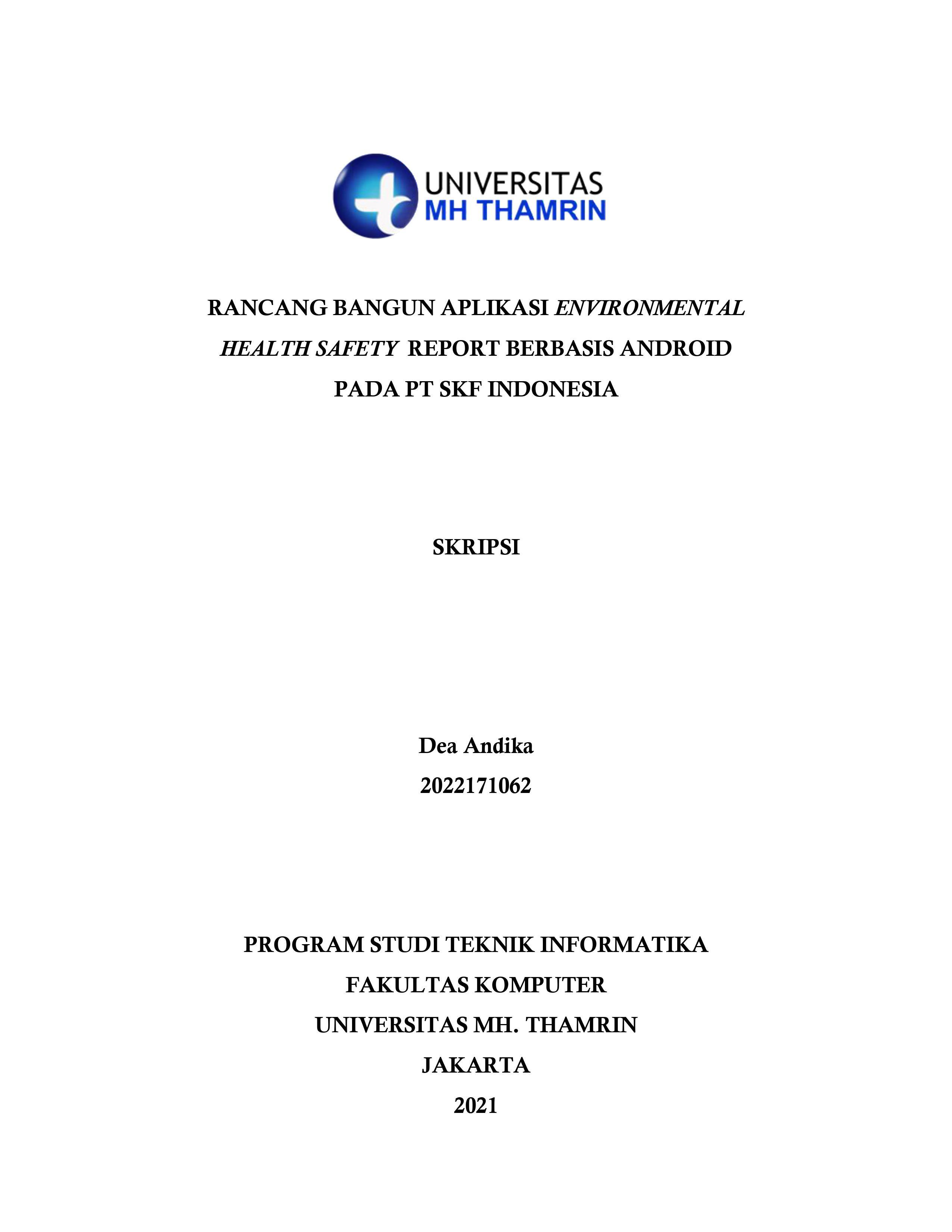 RANCANG BANGUN APLIKASI ENVIRONMENTAL HEALTH SAFETY REPORT BERBASIS ANDROID PADA PT SKF INDONESIA