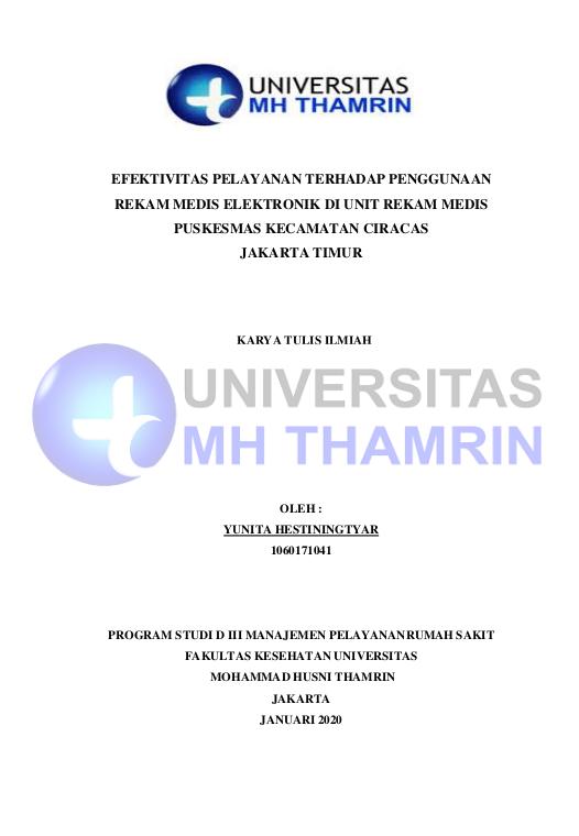 Efektivitas Pelayanan Terhadap Penggunaan Rekam Medis Elektromik Di Unit Rekam Medis Puskesmas Kecamatan Ciracas Jakarta Timur