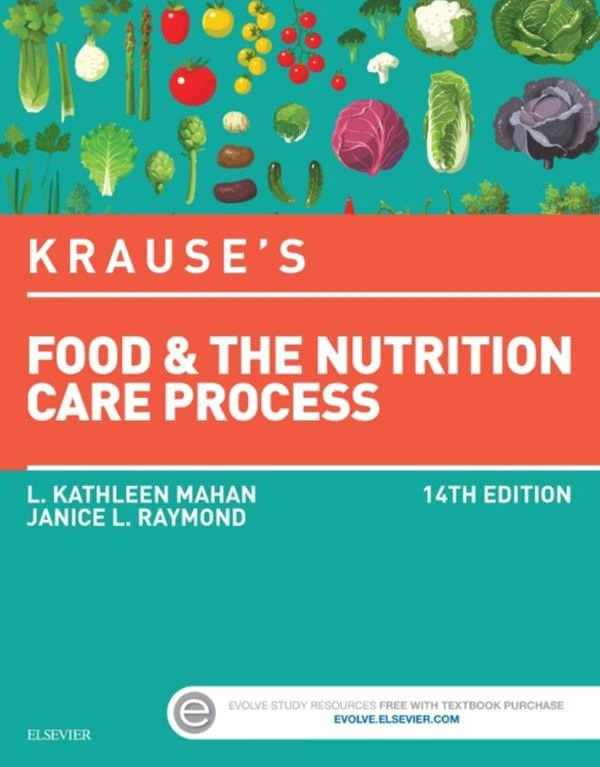 Krause's Food & the Nutrition Care Process 14th Edition